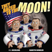 They Raced to the Moon: 2017