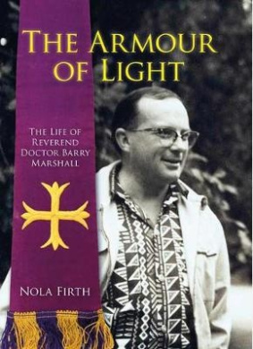 The Armour of Light: The Life of Reverend Doctor Barry Marshall