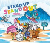 Stand Up, Stand Out