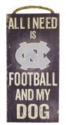 NCAA North Carolina Tar Heels 15cm x 30cm All I Need is Football and My Dog Wood Sign