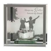 Always My Sister Forever my friend Reflections from the Heart Mirrored Tealight