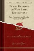 Public Hearings on Wine Label Regulations