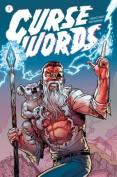 Curse Words, Volume 1