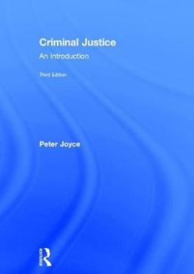 Criminal Justice: An Introduction