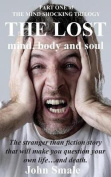 The Lost Mind, Body and Soul