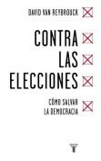 Contra Las Elecciones /Against Elections [Spanish]