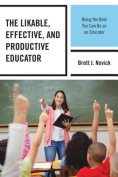 The Likable, Effective, and Productive Educator