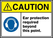EAR PROTECTION REQUIRED BEYOND THIS POINT W/GRAPHIC