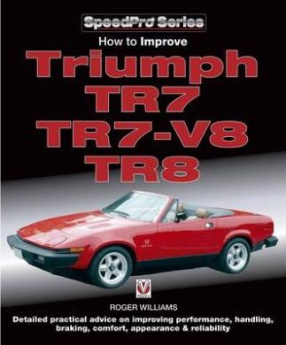 How to Improve Triumph TR7, TR7-V8 & TR8 (SpeedPro)