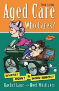 Aged Care, Who Cares?