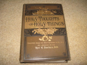 Holy Thoughts on Holy things by Rev E. Davies , DD