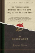 The Parliamentary Debates from the Year 1803 to the Present Time, Vol. 17
