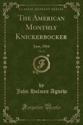 The American Monthly Knickerbocker, Vol. 63