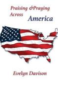 Praising & Praying Across America