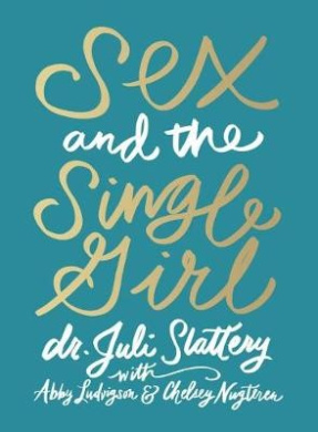 Sex and the Single Girl
