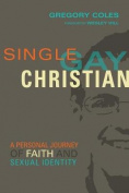 Single, Gay, Christian