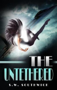 The Untethered