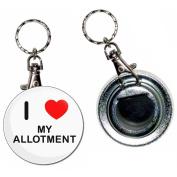 I Love Heart My Allotment - 55mm Button Badge Bottle Opener Key Ring