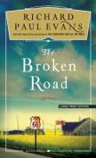 The Broken Road [Large Print]