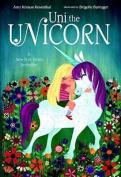 Uni The Unicorn [Board book]