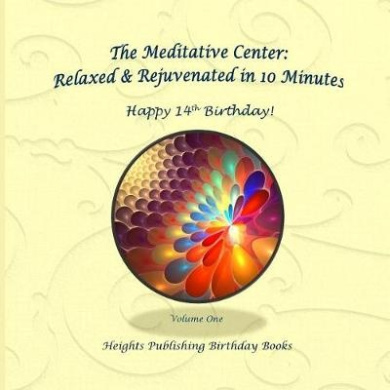 Happy 14th Birthday! Relaxed & Rejuvenated in 10 Minutes Volume One  : Exceptionally Beautiful Birthday Gift, in Novelty & More, Brief Meditations, Calming Books for ADHD, Calming Books for Kids, Gifts for Men, for Women, for Boys, for Girls, for Teens, B