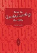 Keys to Understanding the Bible