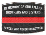 IN MEMORY OF OUR FALLEN RED LINE FIRE FIGHTER PATCH - Colour - Veteran Owned Business.