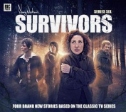 Survivors: Series 6: No. 6 [Audio]