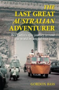 The Last Great Australian Adventurer