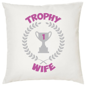 TROPHY WIFE CUSHION - Romantic / Love / Valentines Day / Gift Idea / Home Decor