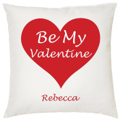 BE MY VALENTINE PERSONALISED CUSHION - Romantic / Love / Valentines Day / Gift Idea / Home Decor