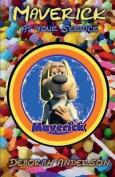 Maverick: At Your Service