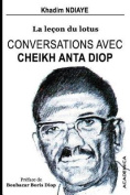 Conversations Avec Cheikh Anta Diop [FRE]