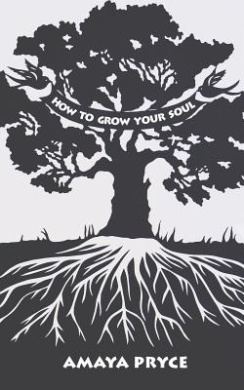 How to Grow Your Soul