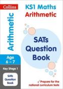 KS1 Maths - Arithmetic SATs Question Book