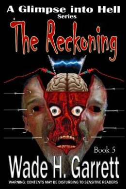 The Reckoning- Most Gruesome Series on the Market.