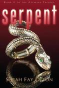 Serpent (Asterian Trilogy)