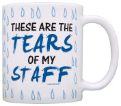 Coworker Boss Gift Tears of my Staff Office Humour Gag Gift Coffee Mug Tea Cup Tear Drops