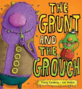 The Grunt and the Grouch