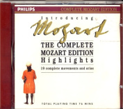 Mozart ~ The Complete Mozart Edition Highlights ~ 19 Complete Movements And Arias