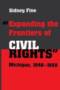 """""""Expanding the Frontiers of Civil Rights"""""""