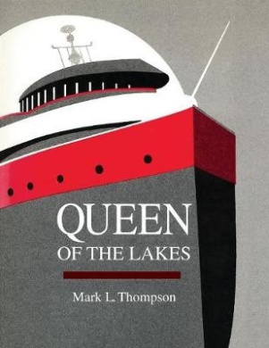 Queen of the Lakes (Great Lakes Books Series)