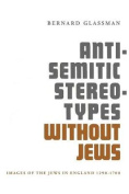 Anti-Semitic Stereotypes Without Jews
