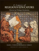 A Legacy of Religious Educators