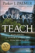 The Courage to Teach