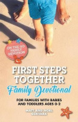 First Steps Together Family Devotional