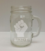 Resist Fist 470ml Glass Mason Jar - Hand Etched - Made in the USA, Great for gifts