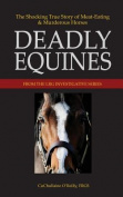Deadly Equines