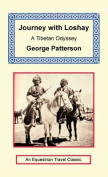 Journey with Loshay - A Tibetan Odyssey