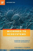 Microbes to Ecosystems